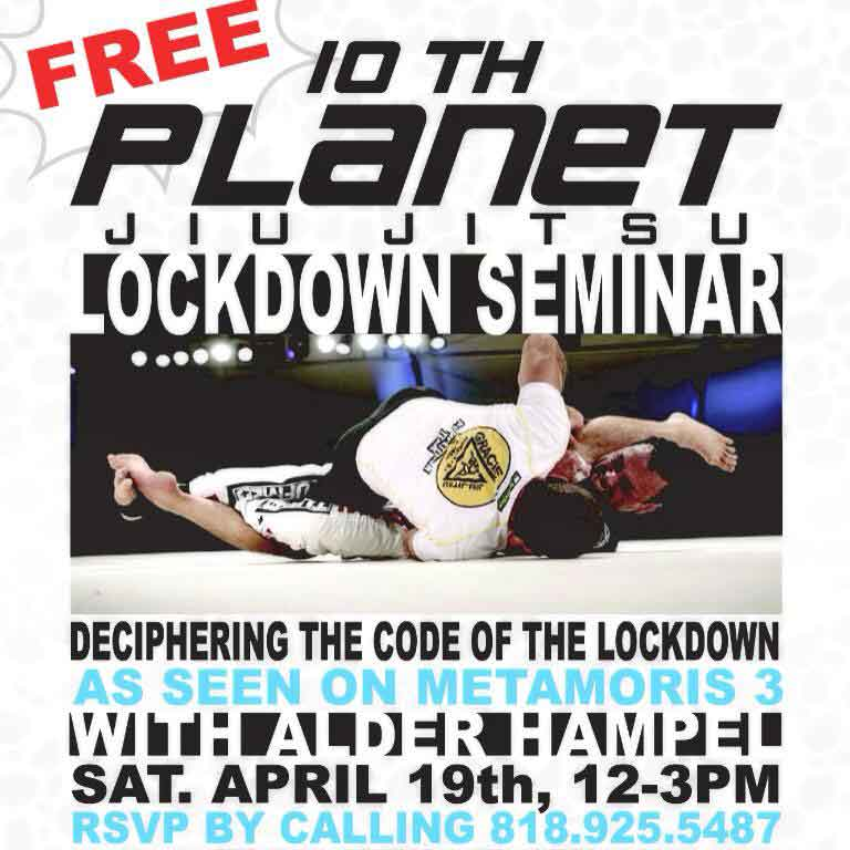 10th Planet Van Nuys Presents a free lockdown seminar April 19th, 2014.